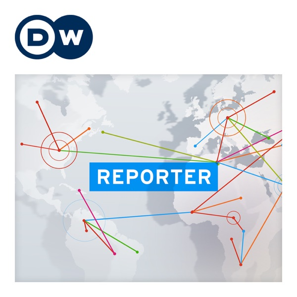 Reporter   Video Podcast   Deutsche Welle