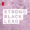 Strong Black Legends - Netflix