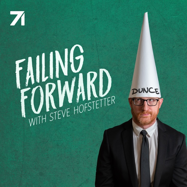 Failing Forward with Steve Hofstetter