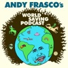 Andy Frasco's World Saving Podcast artwork