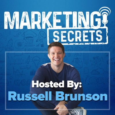The Marketing Secrets Show:Russell Brunson
