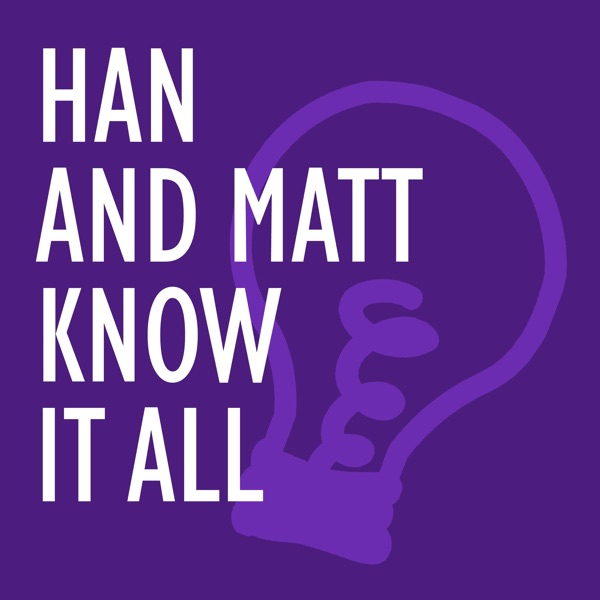 Han and Matt Know It All image