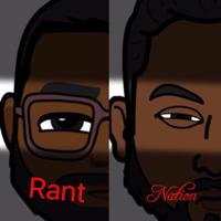 Rant Nation podcast