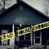 Crack House Chronicles artwork
