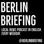 Berlin Briefing