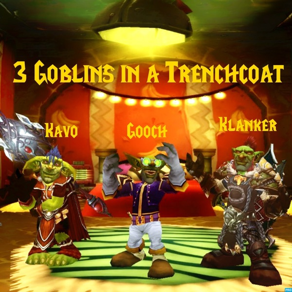 3 Goblins in a Trenchcoat Podcast