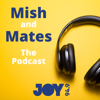 Mish And Mates podcast