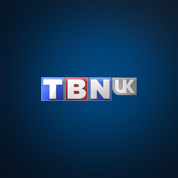 TBN UK Podcast
