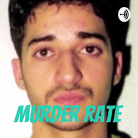 Murder Rate podcast