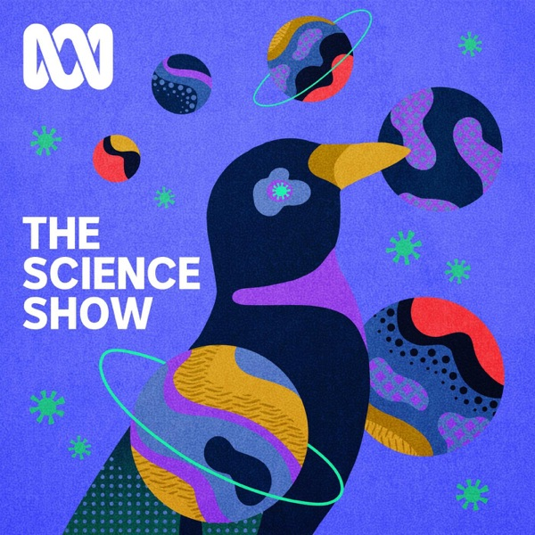 The Science Show - Full Program Podcast