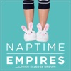 Naptime Empires with Nikki Elledge Brown: Refreshingly Honest Conversations for Entrepreneurial Moms artwork