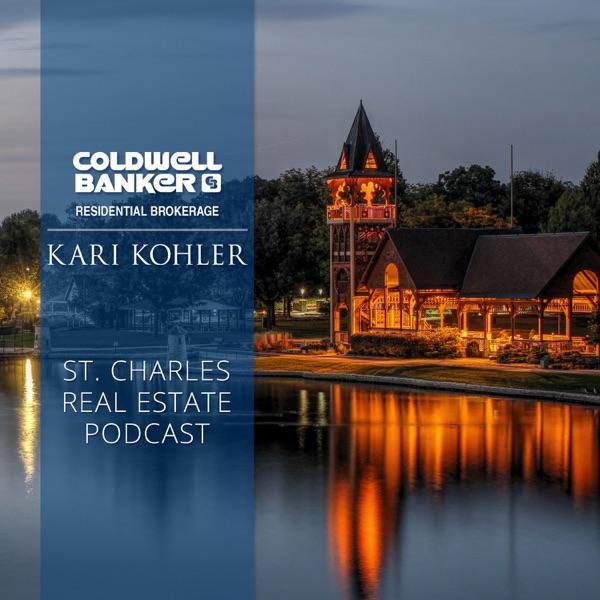 St. Charles Real Estate Podcast with Kari Kohler