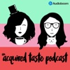 An Acquired Taste Podcast artwork