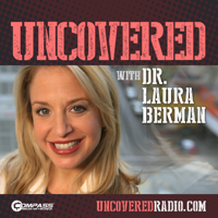 Uncovered with Dr. Laura Berman: Highlights podcast