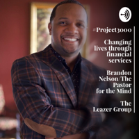 Real life/Real talk with Brandon Nelson/The Pastor for the Mind podcast