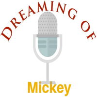 Dreaming of Mickey Podcast podcast