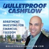Bulletproof Cashflow: Multifamily & Apartment Investing for Financial Freedom artwork