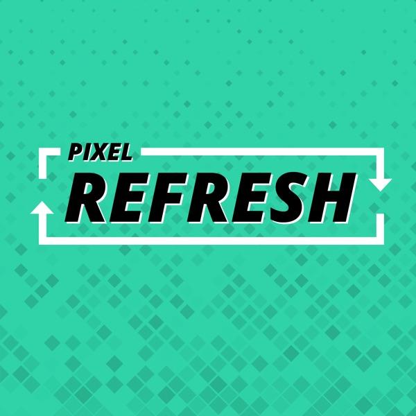 Pixel Refresh