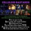Celluloid Bastards artwork