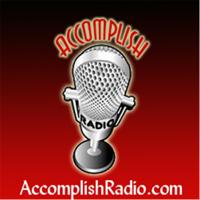 Accomplish Radio podcast