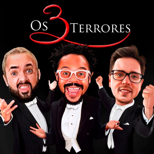 Os 3 Terrores | Podcast