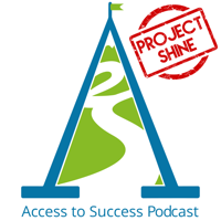 Access to Success Podcast podcast