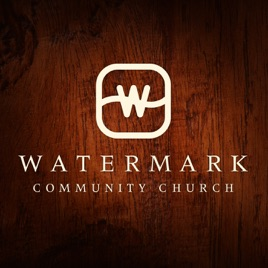 Watermark Audio: Sunday Messages on Apple Podcasts