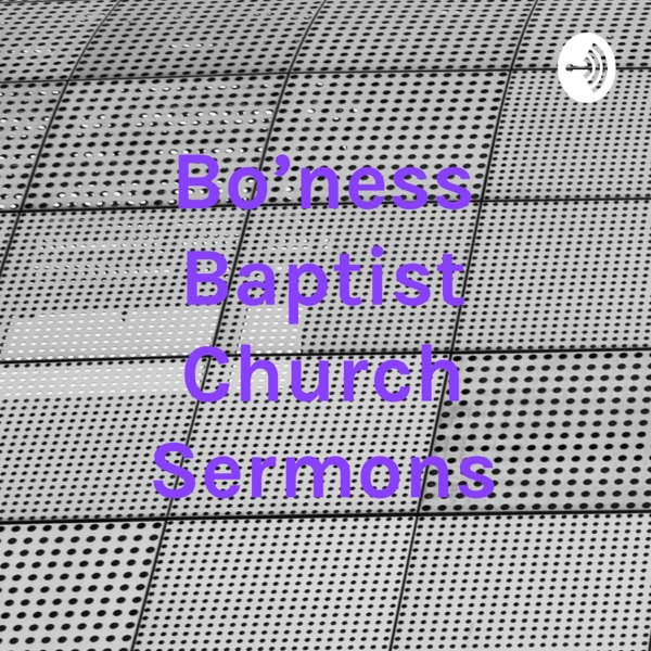 Bo'ness Baptist Church Sermons