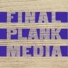 Final Plank Media artwork