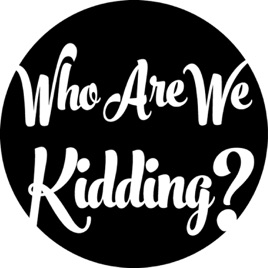 6dd6effa0 Who Are We Kidding? - Episodes on Apple Podcasts