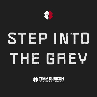 Step Into The Grey:Team Rubicon