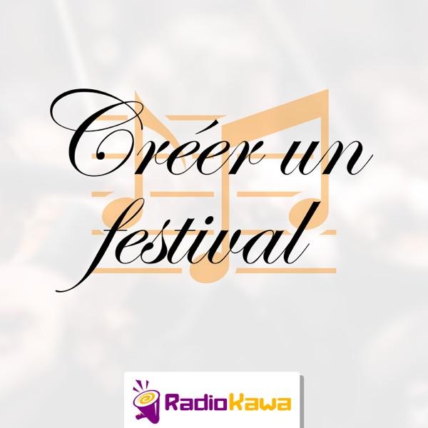 Créer un festival