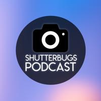 ShutterBugs Podcast podcast