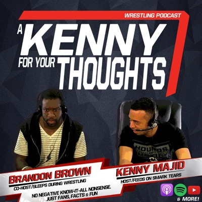 A Kenny For Your Thoughts Podcast