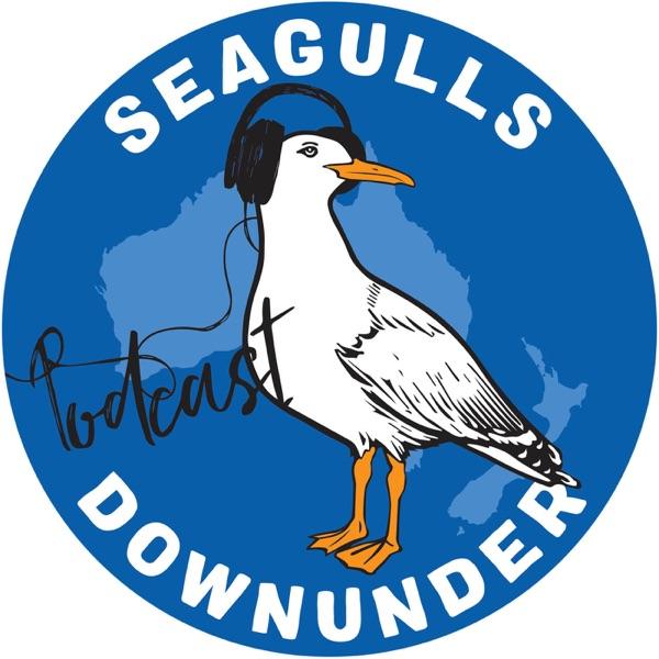 Seagulls Downunder Podcast