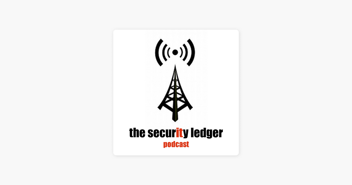 The Security Ledger Podcasts on Apple Podcasts