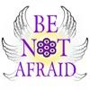 BE NOT AFRAID artwork