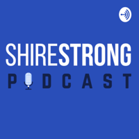 ShireStrong Podcast podcast