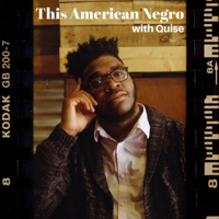 This American Negro podcast