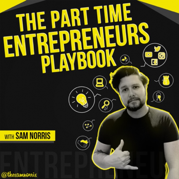 The Part Time Entrepreneurs Playbook