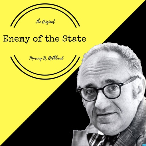 Cover image of Enemy of the State: Murray Rothbard