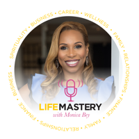 LifeMastery with Monica Bey podcast
