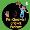 Pie-Chuckers Cricket Podcast artwork