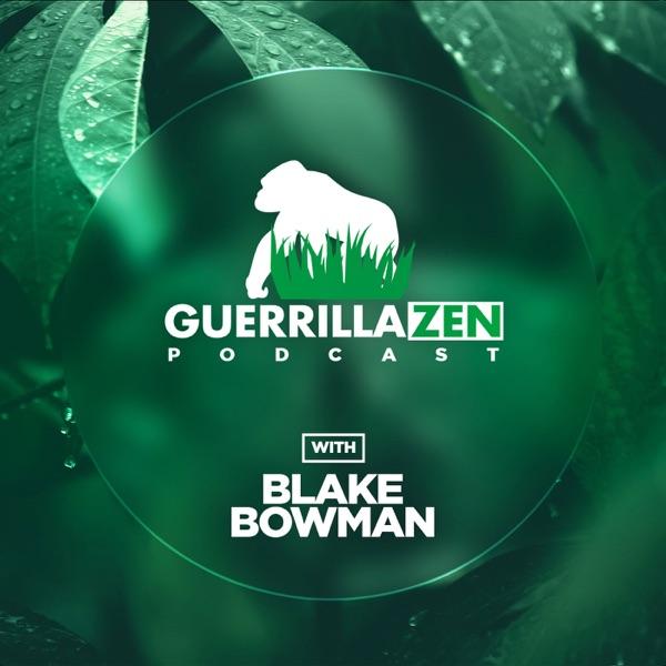 GuerrillaZen Podcast