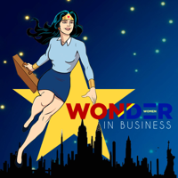 #WonderWomenInBusiness Podcast podcast