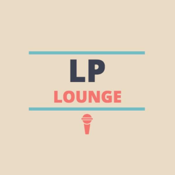 LP Lounge Podcast
