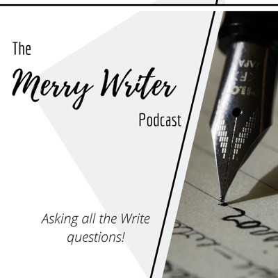 The Merry Writer Podcast