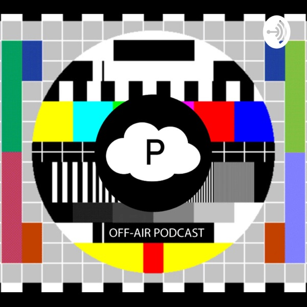 Off-Air Podcast