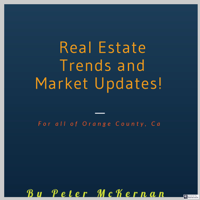 Real Estate Trends and Market Updates Orange County Ca podcast