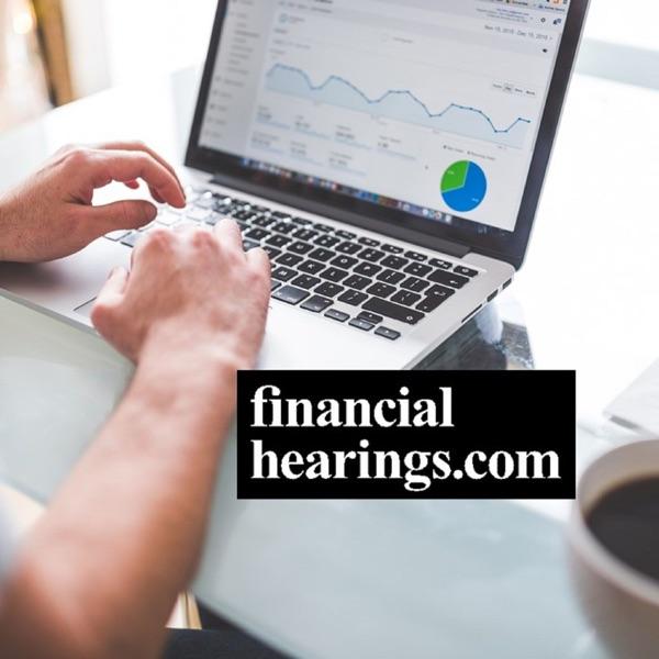 Financial Hearings